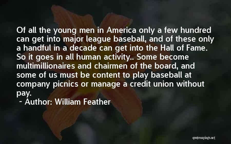Company Picnics Quotes By William Feather