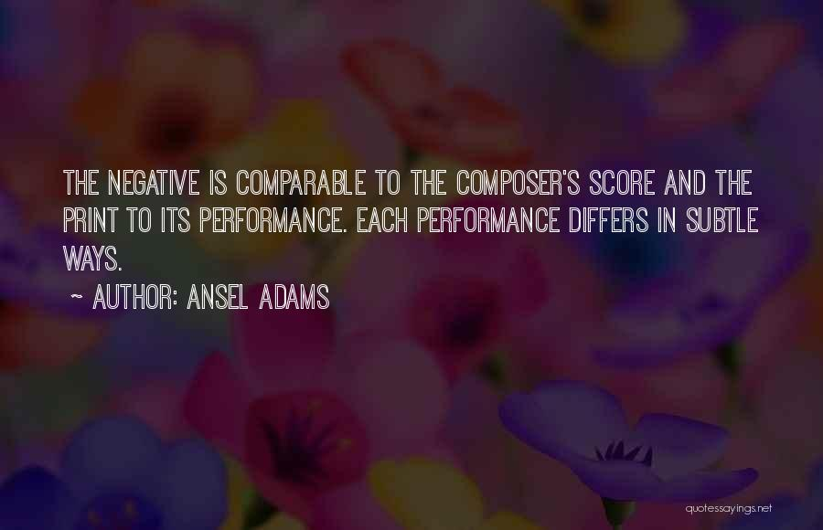 Comparable Quotes By Ansel Adams