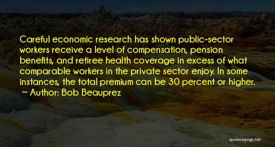Comparable Quotes By Bob Beauprez