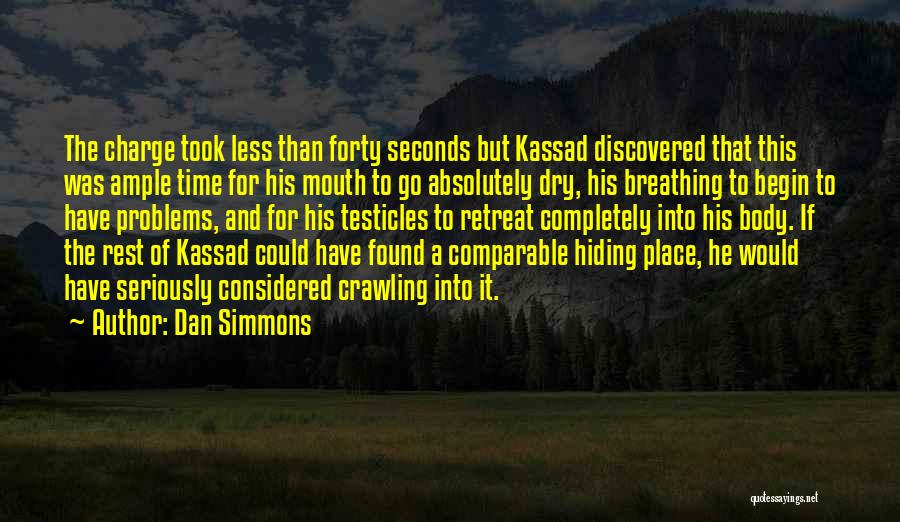 Comparable Quotes By Dan Simmons