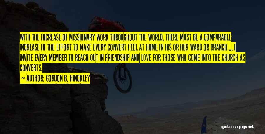 Comparable Quotes By Gordon B. Hinckley