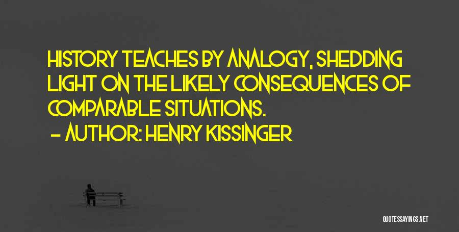 Comparable Quotes By Henry Kissinger