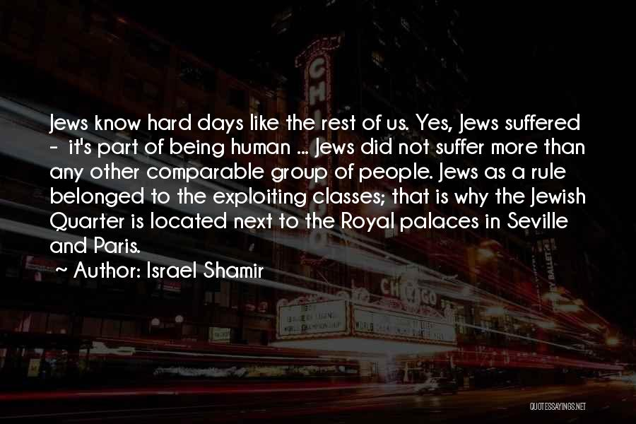 Comparable Quotes By Israel Shamir