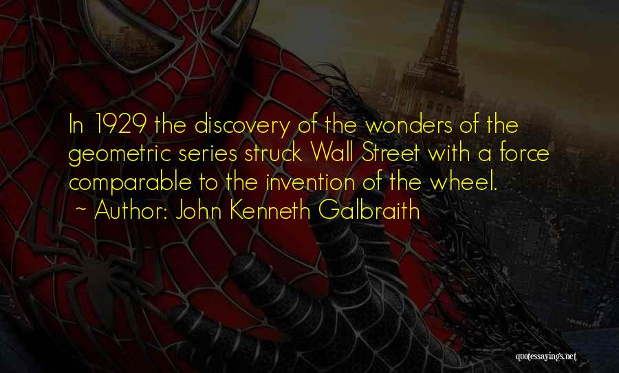 Comparable Quotes By John Kenneth Galbraith