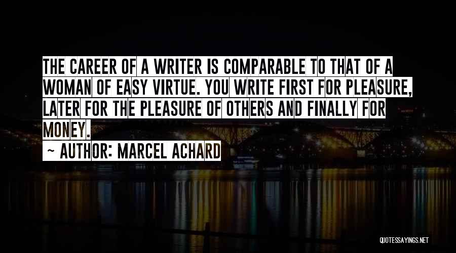 Comparable Quotes By Marcel Achard