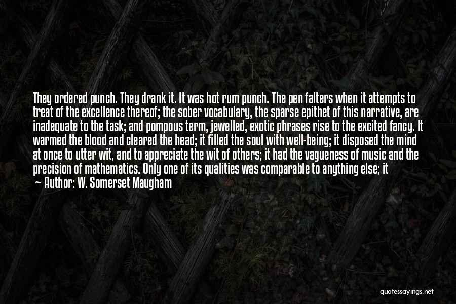 Comparable Quotes By W. Somerset Maugham
