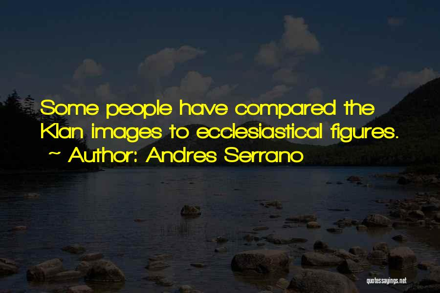 Compared Quotes By Andres Serrano