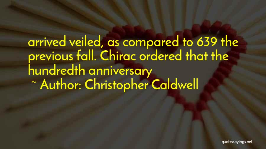 Compared Quotes By Christopher Caldwell