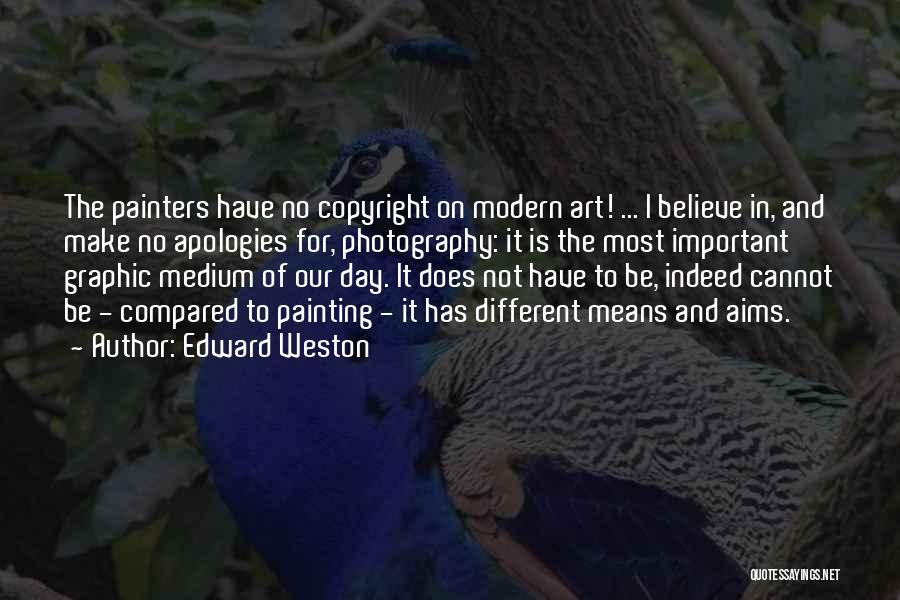 Compared Quotes By Edward Weston