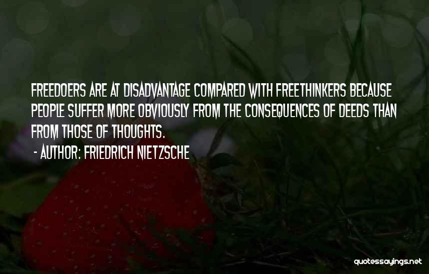 Compared Quotes By Friedrich Nietzsche