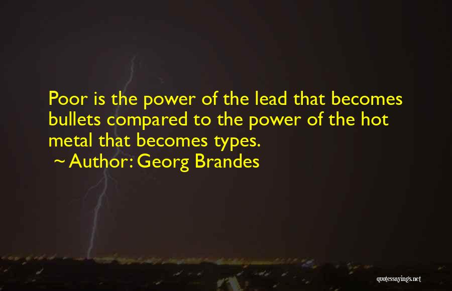 Compared Quotes By Georg Brandes