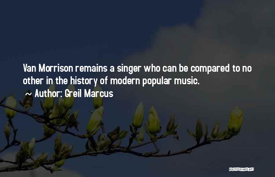 Compared Quotes By Greil Marcus