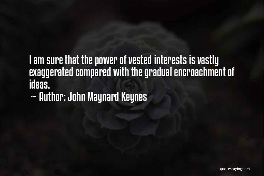 Compared Quotes By John Maynard Keynes