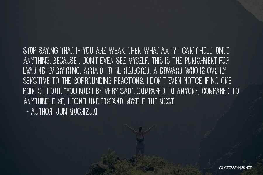 Compared Quotes By Jun Mochizuki
