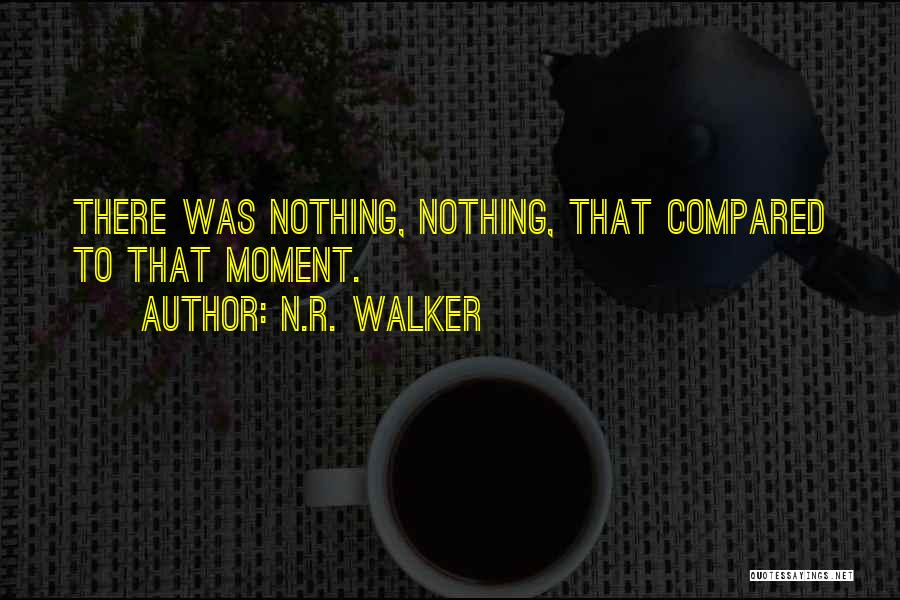 Compared Quotes By N.R. Walker
