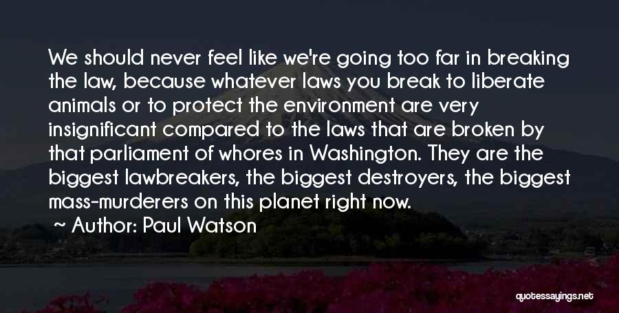 Compared Quotes By Paul Watson