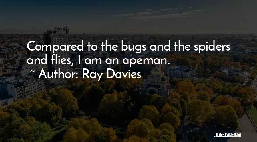 Compared Quotes By Ray Davies