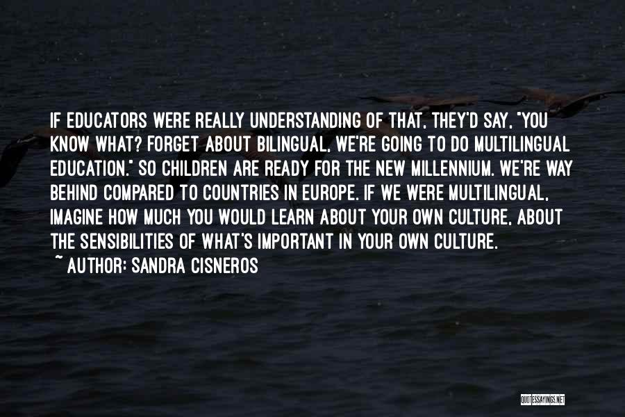 Compared Quotes By Sandra Cisneros