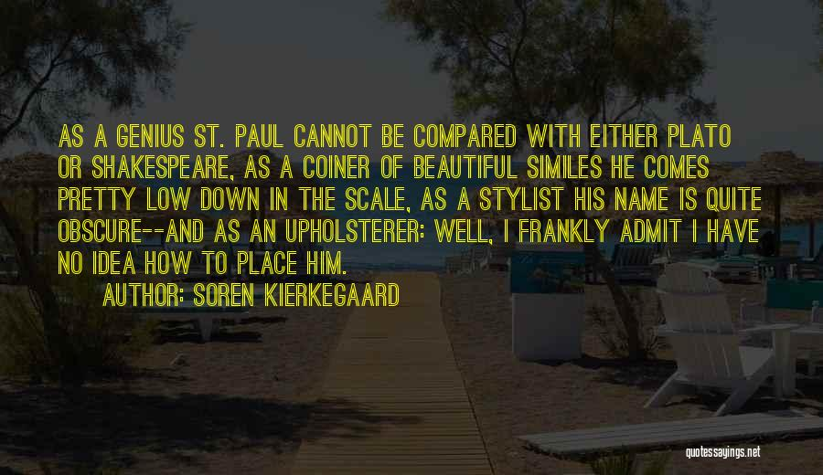 Compared Quotes By Soren Kierkegaard