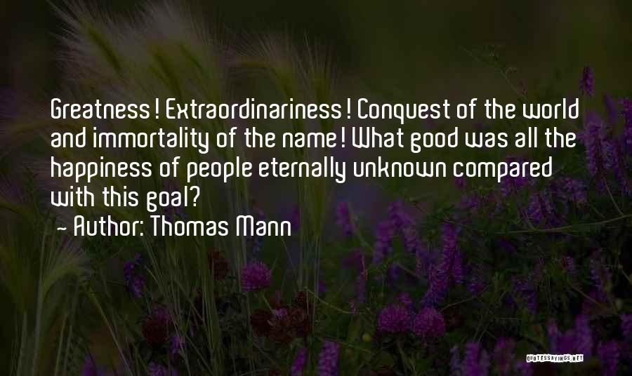 Compared Quotes By Thomas Mann