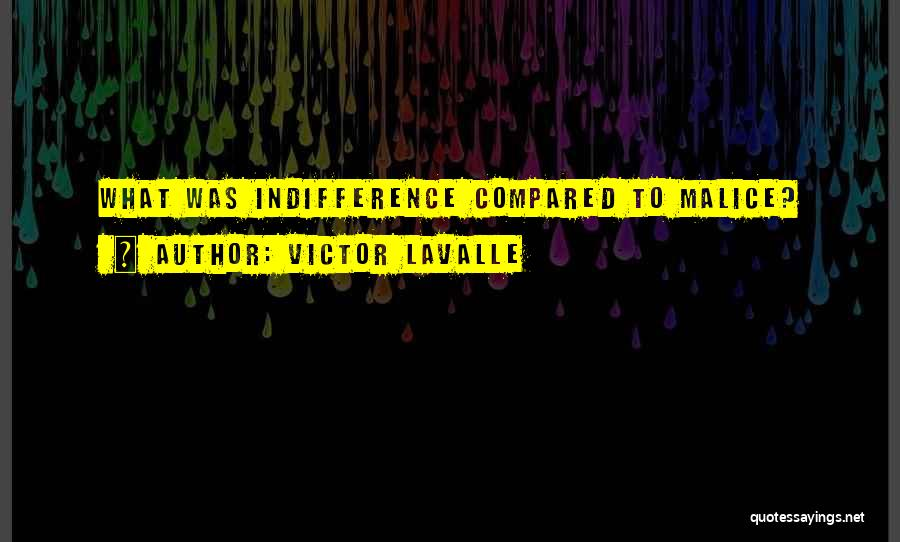 Compared Quotes By Victor LaValle
