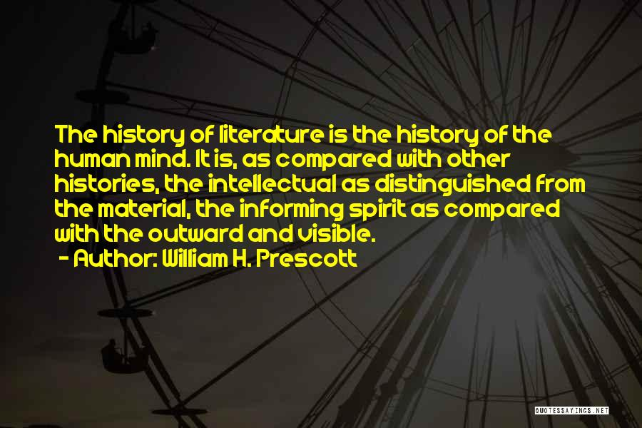 Compared Quotes By William H. Prescott