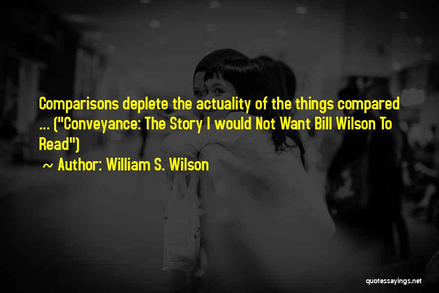 Compared Quotes By William S. Wilson