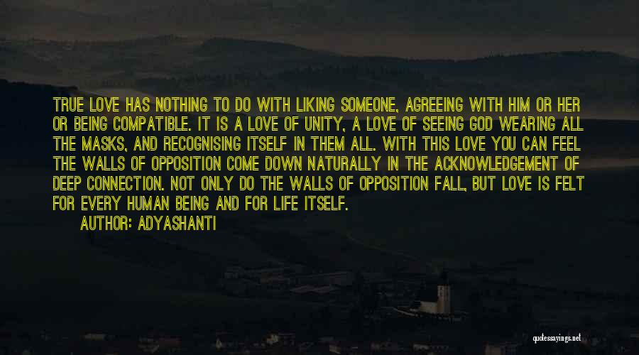 Compatible Love Quotes By Adyashanti