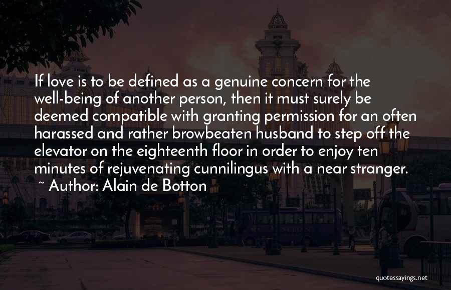 Compatible Love Quotes By Alain De Botton