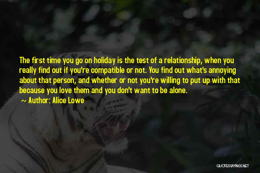 Compatible Love Quotes By Alice Lowe