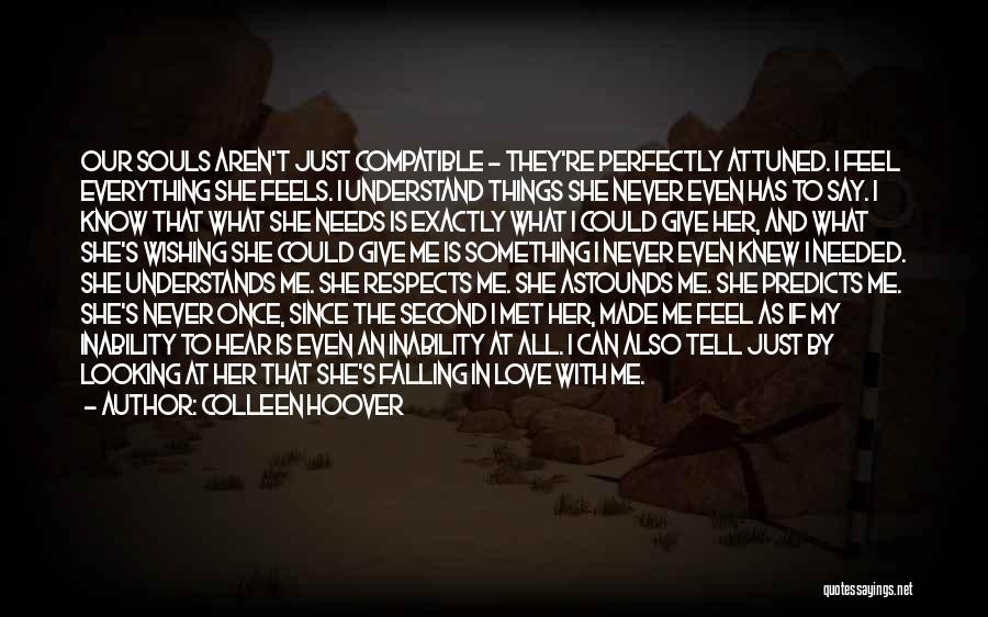 Compatible Love Quotes By Colleen Hoover