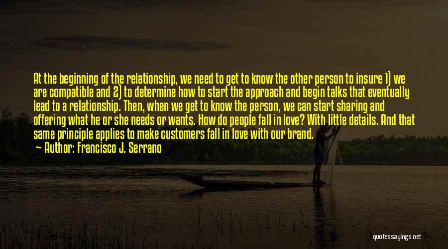 Compatible Love Quotes By Francisco J. Serrano