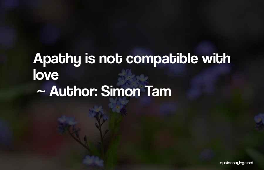 Compatible Love Quotes By Simon Tam