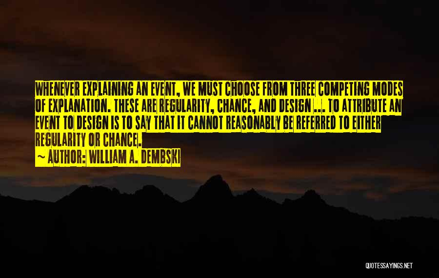 Competing With An Ex Quotes By William A. Dembski
