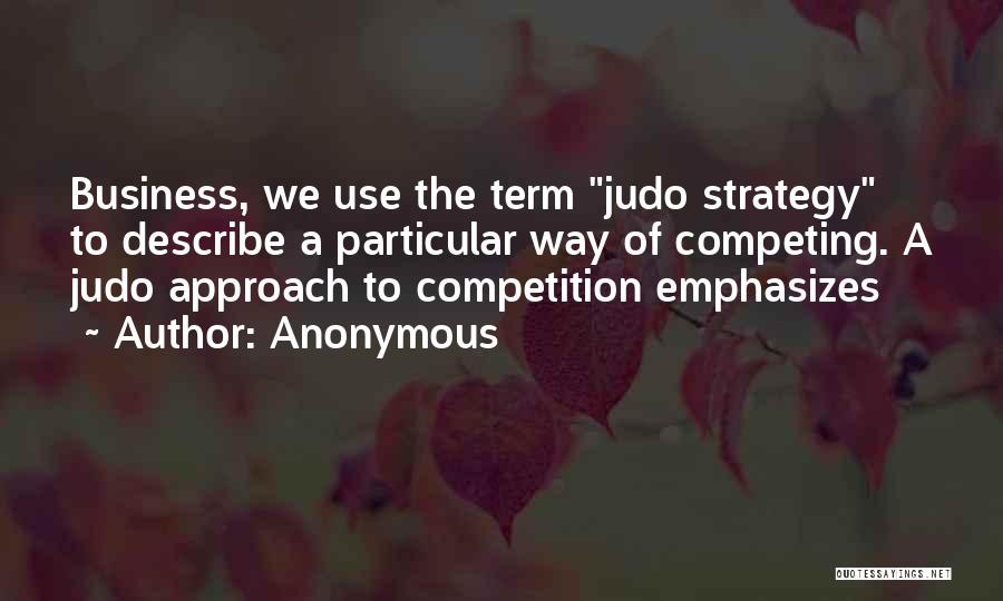 Competing With Others Quotes By Anonymous