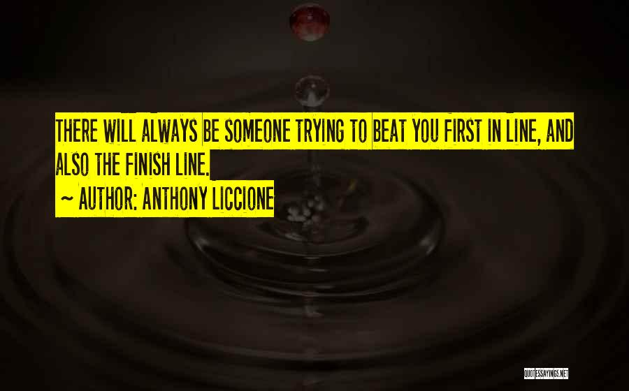 Competing With Others Quotes By Anthony Liccione