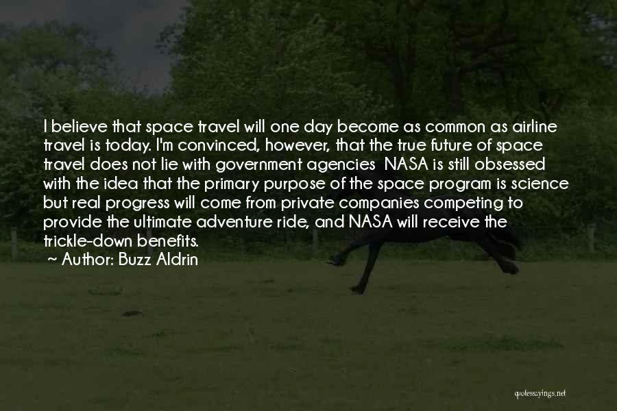 Competing With Others Quotes By Buzz Aldrin