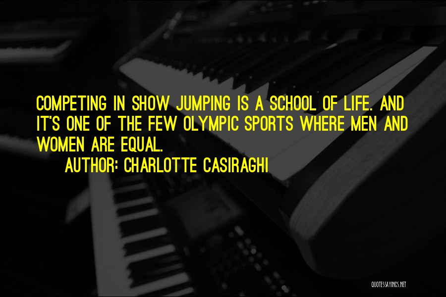 Competing With Others Quotes By Charlotte Casiraghi