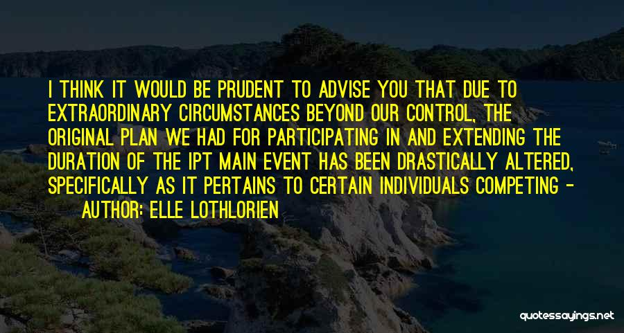 Competing With Others Quotes By Elle Lothlorien
