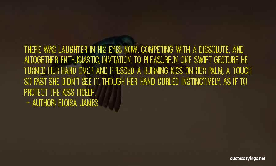 Competing With Others Quotes By Eloisa James