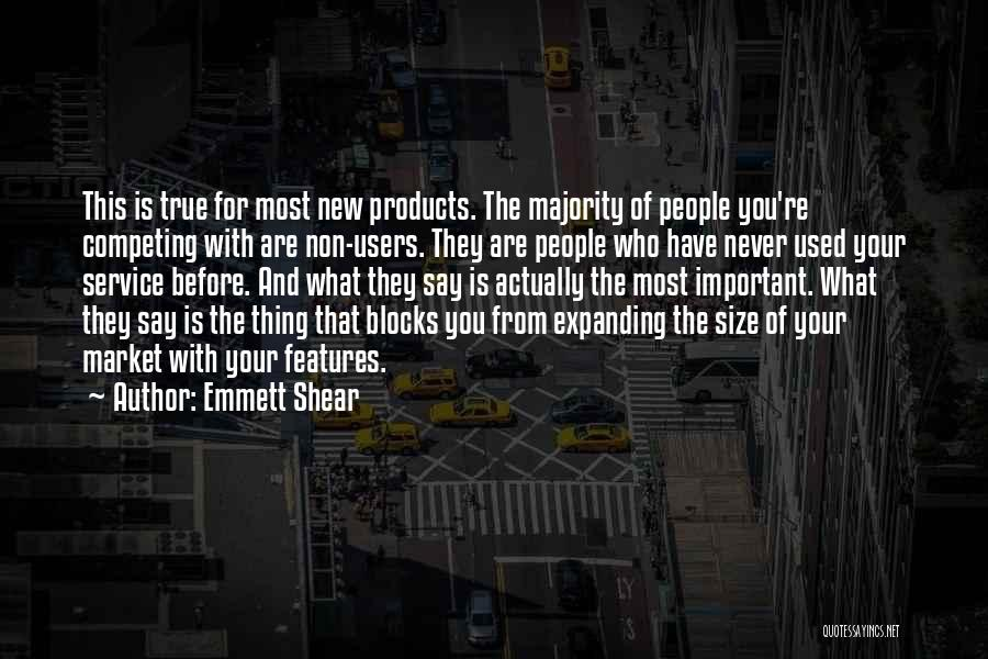 Competing With Others Quotes By Emmett Shear