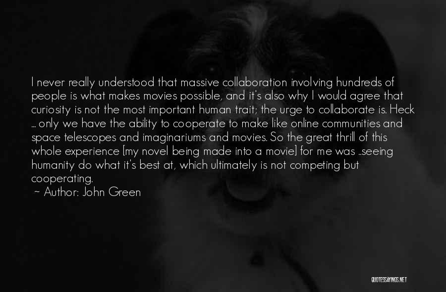 Competing With Others Quotes By John Green