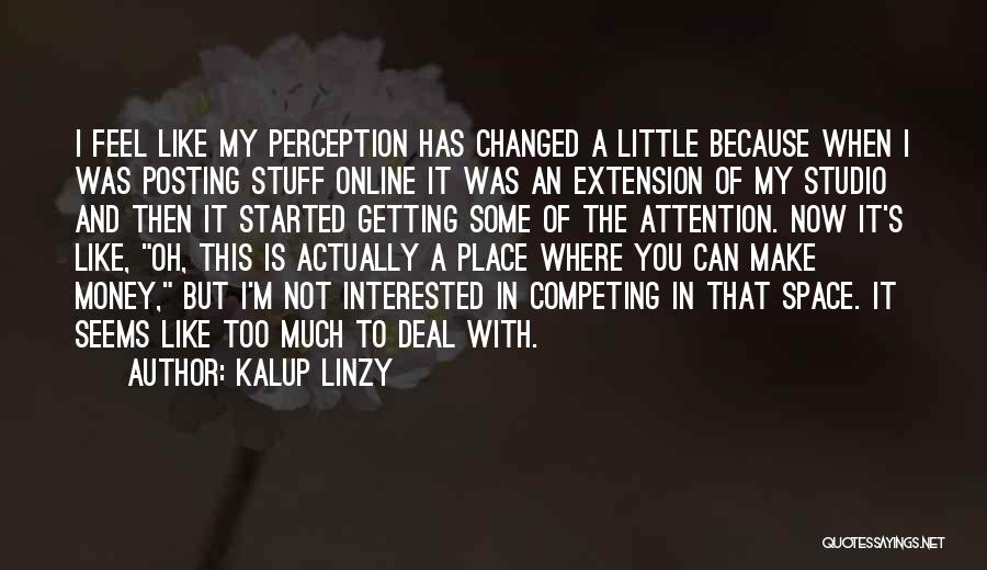Competing With Others Quotes By Kalup Linzy