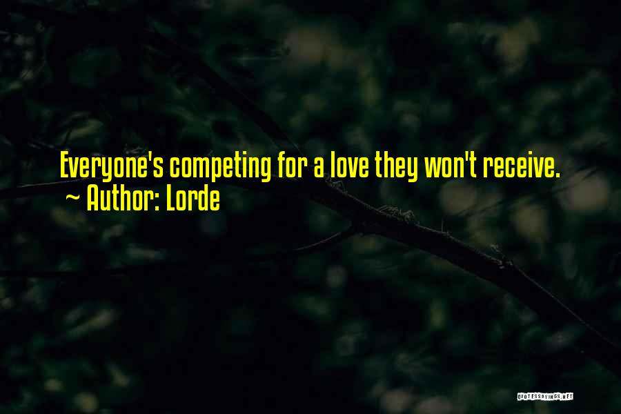 Competing With Others Quotes By Lorde