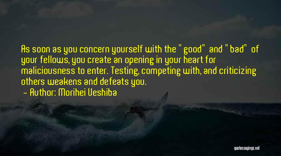 Competing With Others Quotes By Morihei Ueshiba