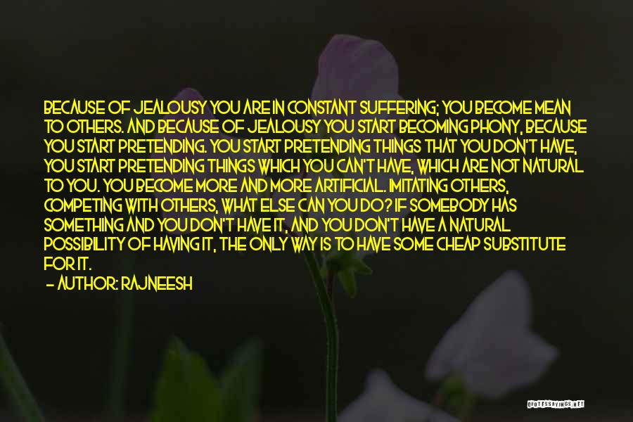 Competing With Others Quotes By Rajneesh