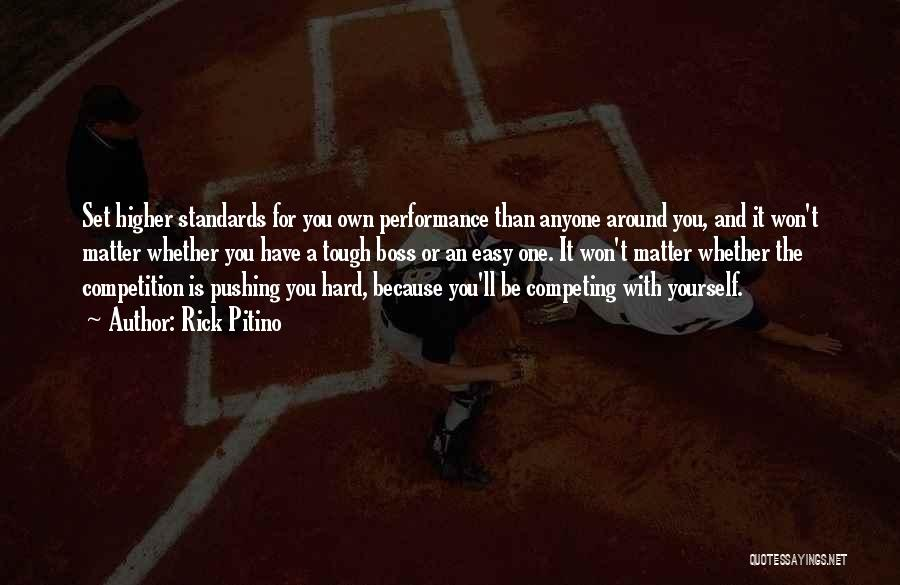 Competing With Others Quotes By Rick Pitino