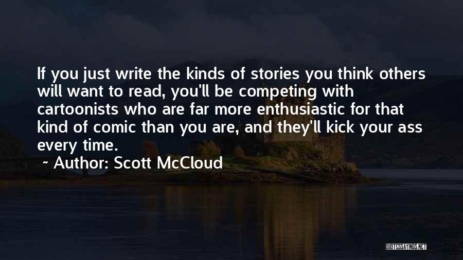 Competing With Others Quotes By Scott McCloud