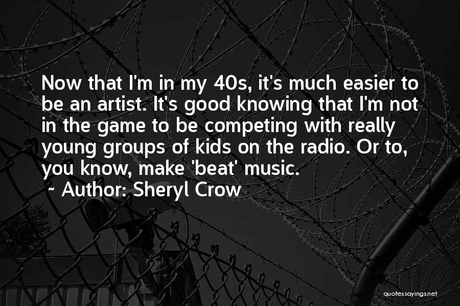 Competing With Others Quotes By Sheryl Crow