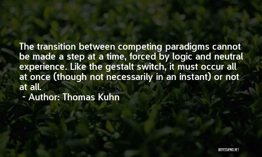 Competing With Others Quotes By Thomas Kuhn